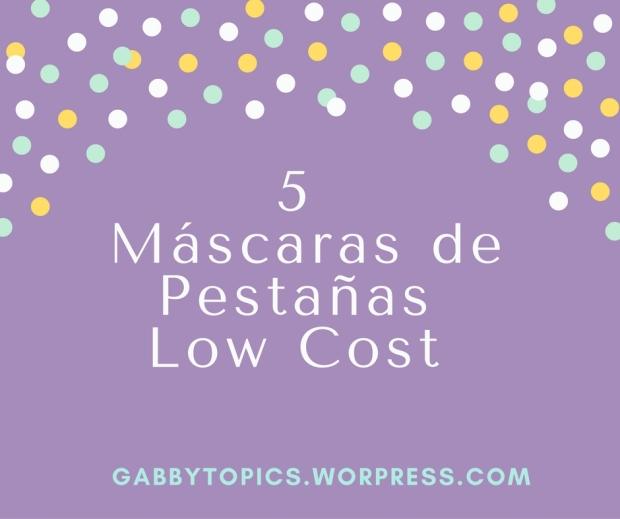 5 Máscaras de Pestañas Low Cost.jpg