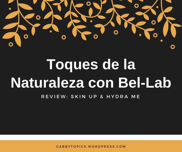 Toques de la Naturaleza con Bel-Lab