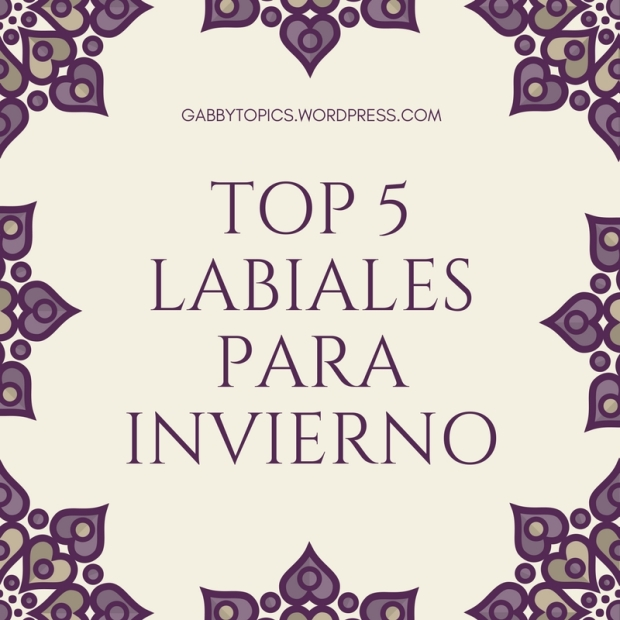 Top 5Labiales parainvierno