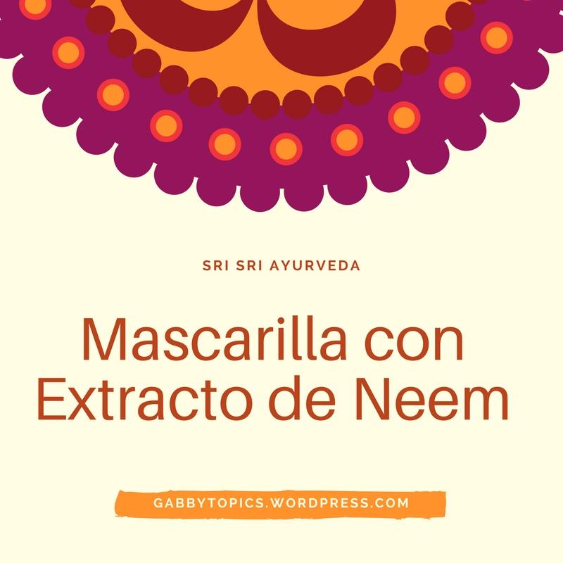 Mascarilla con Extracto de Neem
