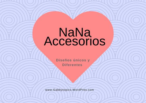 NaNa Accesorios